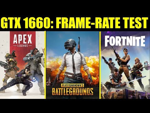 GTX 1660 OC: PUBG | Apex Legends | Fortnite | 1080p Maxed Out | FRAME-RATE TEST