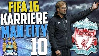 EXTREME SPANNUNG VS KLOPPS REDS !! | FIFA 16 Karrieremodus Man City #10 (Deutsch)