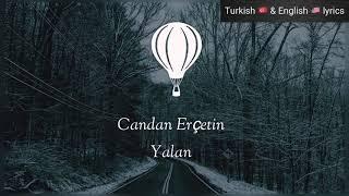 Candan Erçetin - Yalan - Türkçe ve İngilizce sözleri ( Turkish and English lyrics ) subtitles