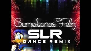 Parchis - Cumpleaños Feliz (SLR REMIX DANCE 2015)