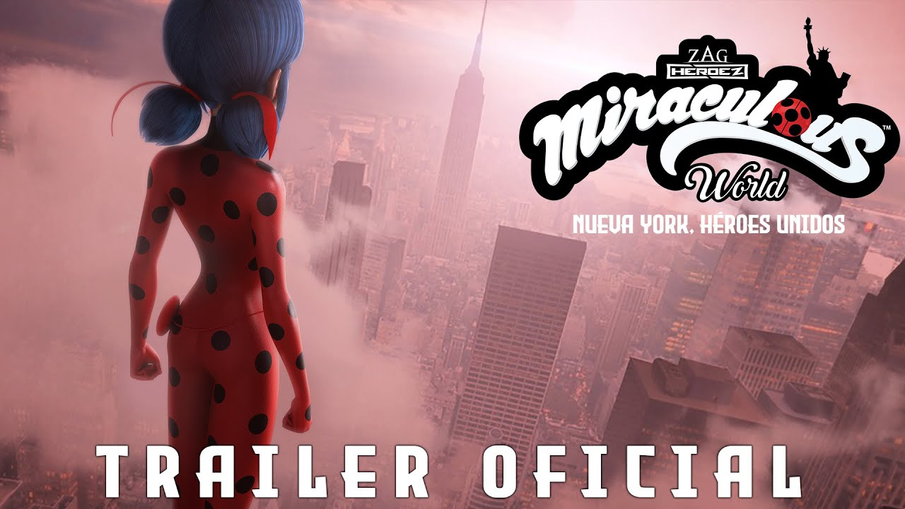 MIRACULOUS WORLD | ⭐ Nueva York, Héroes Unidos ???? | Trailer Oficial