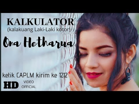 KALKULATOR - ONA HETHARUA ( OFFICIAL MUSIC VIDEO ) #VENTOPRODUCTION