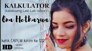 KALKULATOR - ONA HETHARUA ( OFFICIAL MUSIC VIDEO ) #VENTOPRODUCTION
