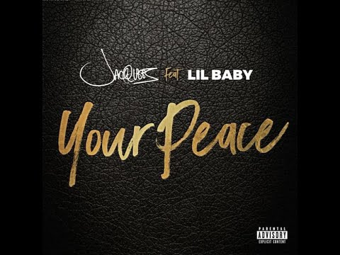 Jacquees - Your Peace Ft. Lil Baby (w/lyrics)