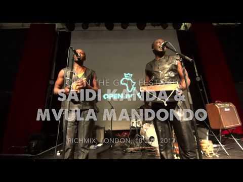 Saidi Kanda & Mvula Mandondo ★ Open The Gate Festival