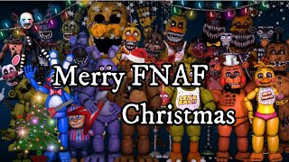 All FNAF Characters Sings Merry FNAF Christmas Song REMAKE