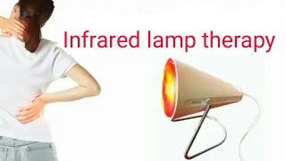 Infrared lamp therapy at home