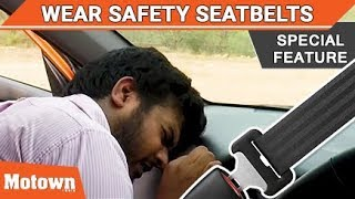 Wear car seat belt | Don't die
