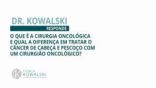 O que é a Cirurgia Oncológica