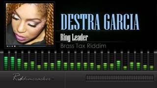 Destra Garcia - Ring Leader (Brass Tax Riddim) [Soca 2016] [HD]