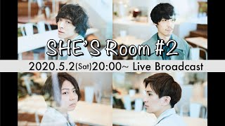 SHE'S Room #2