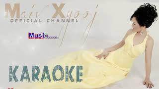 """Maiv Xyooj - """"Txhob Tos Kuv Rau July 4th"""" with Lyrics (New Karaoke Version)"""
