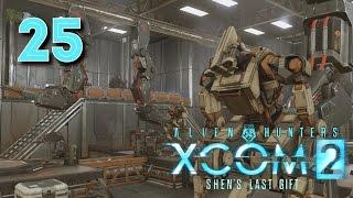XCOM 2: Shen's Last Gift • Последний подарок Шэнь (1/2) • #25