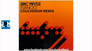 Eric Prydz - Pjanoo (Coucheron Remix)