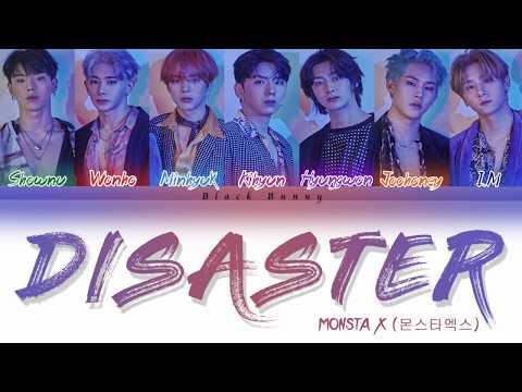 MONSTA X (몬스타엑스) – Disaster (Color Coded Lyrics Han/Rom/Eng/가사)