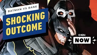 Batman vs. Bane Ends How No One Could Have Expected - IGN Now