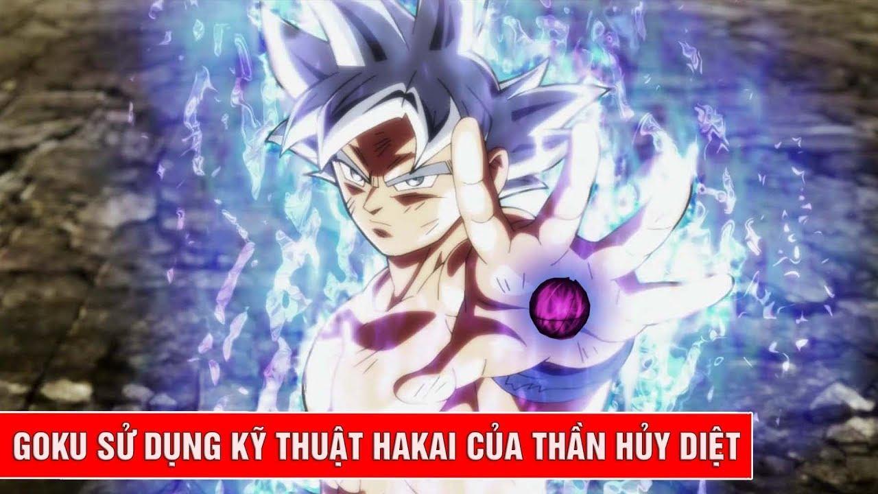 Dragon Ball Super lộ ảnh xác nhận Goku sở hữu kĩ thuật Hakai – kĩ thuật mạnh mẽ của thần huỷ diệt