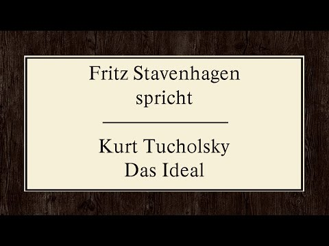"Kurt Tucholsky ""Das Ideal"" (1927) II"