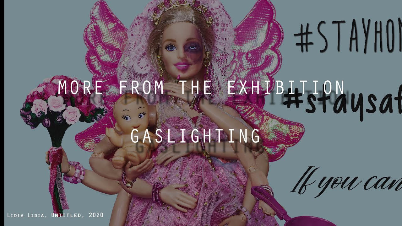 International Women's Day- Gaslighting Exhibition