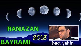 RAMAZAN FİTR BAYRAMİ - HACİ SAHİN 2018