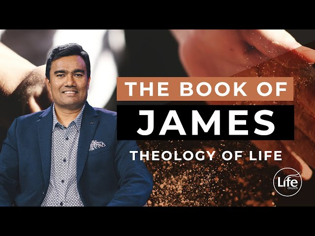 James Part 9 - Theology of Life | Rev Paul Jeyachandran