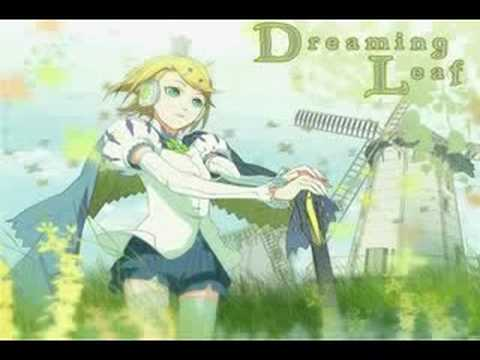 「Dreaming Leaf」 song by 鏡音リン 【baker×OSTER】(+mp3)