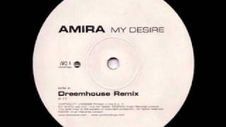 UK Garage - Amira - My Desire (Dreem Teem Remix)