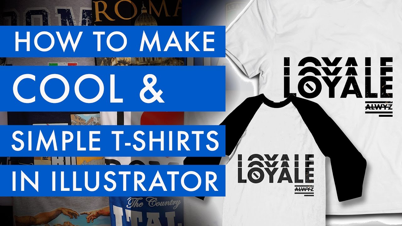 How to Make COOL AND SIMPLE T SHIRT DESIGNS in Adobe Illustrator ...