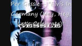 Watch Per Gessle Elvis In Germany lets Celebrate video