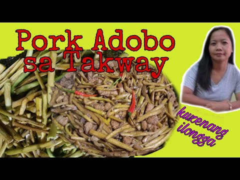 ADOBONG BABOY SA TAKWAY|PORK ADOBO|TAKWAY RECIPES