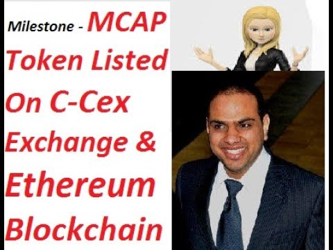 'MCAP Token' Listed on C-Cex Exchange and Ethereum Blockchain (ERC20)#AmitBhardwaj#BitcoinGrowthFund
