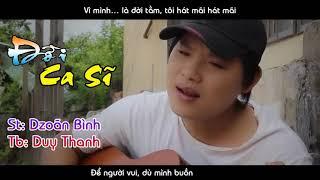 Đời Ca Sĩ - Duy Thanh  | Sáng Tác : Dzoãn Bình ( Audio Official )