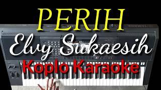 Download lagu PERIH Elvy Sukaesih versi Koplo Karaoke Yamaha PSR S970 Dangdut Time MP3