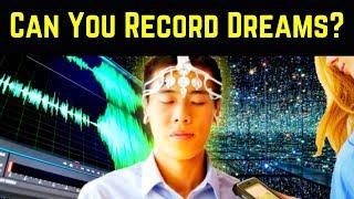 क्या सपनों को Record किया जा सकता है? (Unreal Science and Neurology of Dreams)