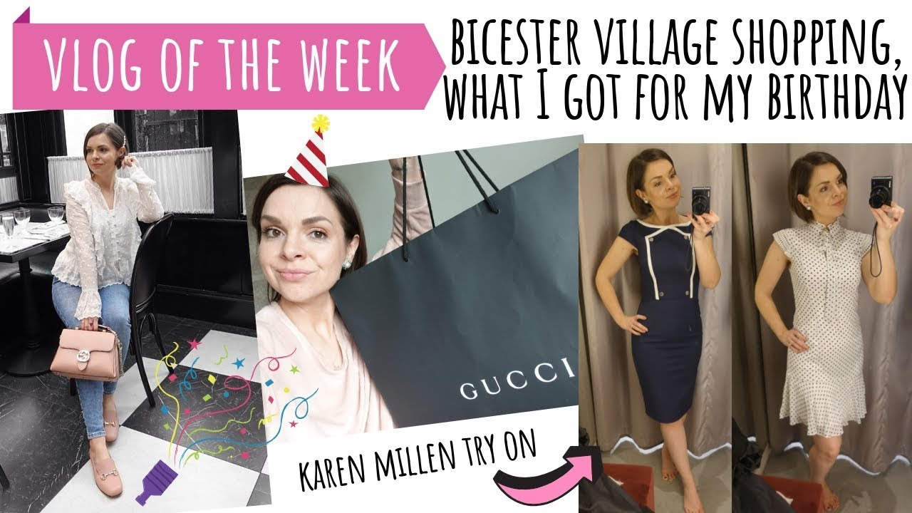 029cadc76959 VLOG OF THE WEEK // VERY SPOILT! BIRTHDAY TRIP TO BICESTER VILLAGE ...