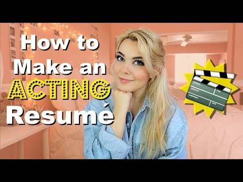 How to Make an Acting Resumé