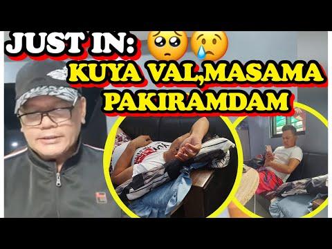 JUST IN:KUYA VAL,MASAMA ANG PAKIRAMDAM???????? GET WELL SOON KUYA@Val Santos Matubang @Ate Edna Vlogs -  (2020)