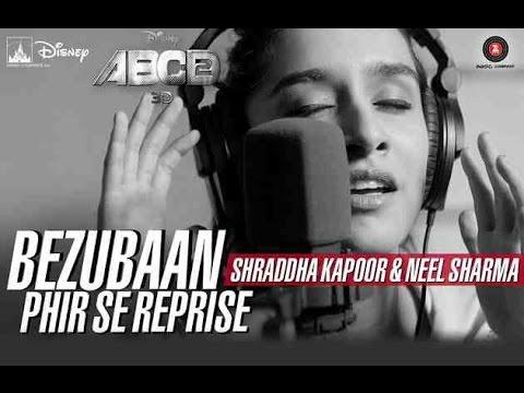 Bezubaan Phir Se (Reprise) - ABCD 2 - Shraddha Kapoor, Neel Sharma - HD Video with Lyrics 2015