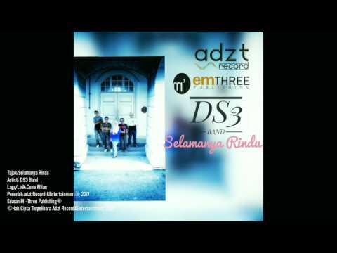 DS3 BAND - SELAMANYA RINDU -HQ-