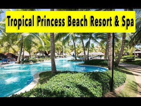 Tropical Princess Beach Resort & Spa 2018
