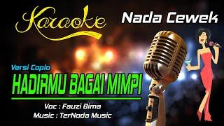 Karaoke HADIRMU BAGAI MIMPI - Fauzi Bima