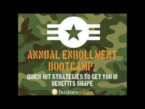 Annual Enrollment Boot Camp: Quick-hit strategies to get you in benefits shape