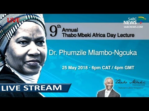 The 9th Annual Thabo Mbeki Africa Day Lecture: Phumzile Mlambo-Ngcuka