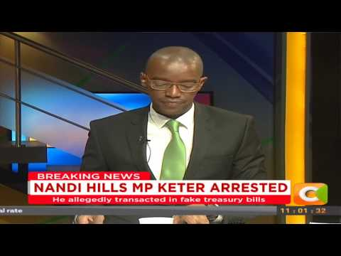 Citizen Extra: Nandi Hills Mp Alfred Keter Arrested