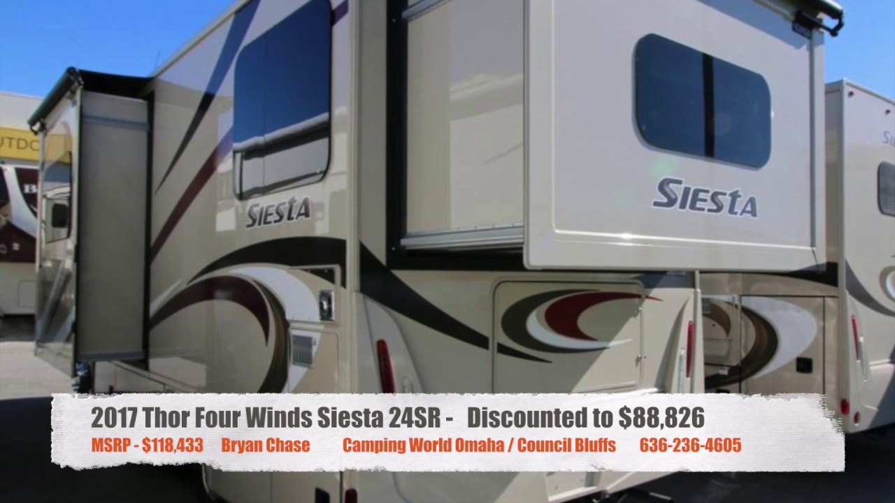 Camping World Council Bluffs >> 2017 Thor Four Winds Siesta 24sr 1 Youtube