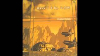 Makina : Bass-T & Dj. E-Jim - Cradle Song