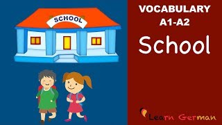 Learn German | German Vocabulary | Schule | School | A1