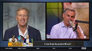 [ENJOY] John Elway live to tell Colin if Tom Brady is undeniably the greatest of all time | THE HERD