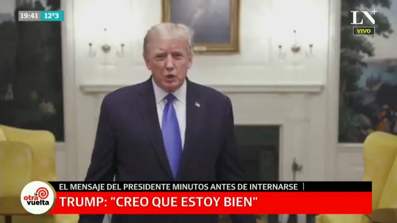 """""""Creo que estoy muy bien"""": el video de agradecimiento de Donald Trump antes de ser hospitalizado"""