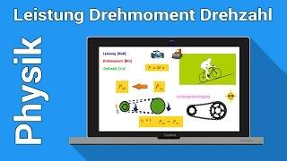 Leistung Drehmoment Drehzahl Zusammenhang | Physik Grundlagen | Arbeit / Energie und Rotation   |